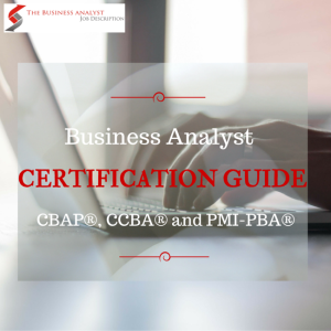 Business Analyst Certification Guide