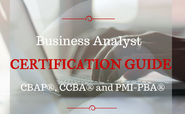 Business Analyst Certifications | The Business Analyst Job Description